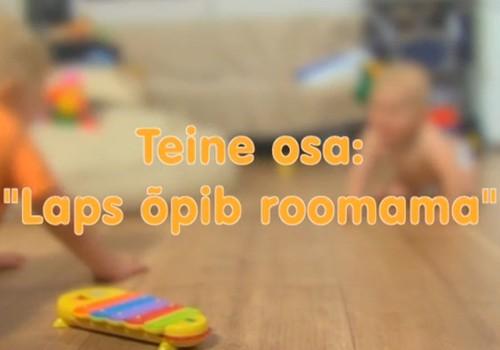 VIDEO! Huggies Pants püksmähkmed poistele ja tüdrukutele esitleb: Väikelapse areng samm-sammult: 2. osa - beebi õpib roomama